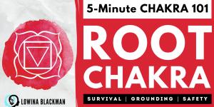 Chakra 101: Root Chakra