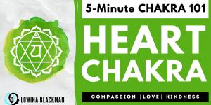 Chakra 101: Heart Chakra